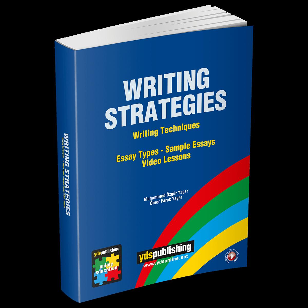 Writing Strategies writing strategies -  Writing Strategies – Yüzlerce essay örneğinden writing tekniklerini öğrenin