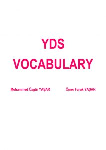 yds vocabulary YDS Vocabulary – YDS, YKS-DİL, YÖKDİL'in anahtarı bu kelime kitabında ydsvocabulary01 213x300