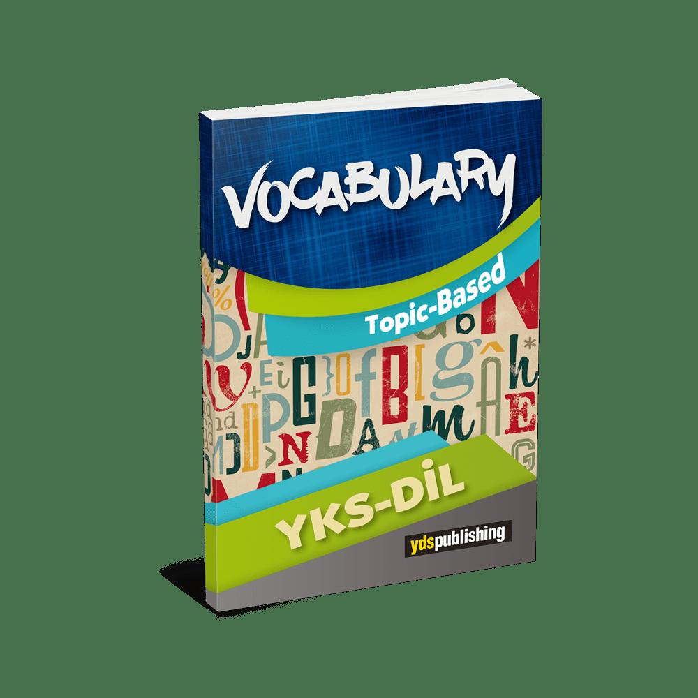 yÖkdİl vocabulary -  YKS DİL Vocabulary Topic Based – Konulara göre gruplanmış testler